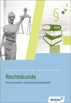 Rechtsanwalts- und Notarfachangestellte. Kompendium Rechtskunde: Schuelerbuch