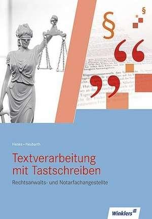 Textverarbeitung mit Tastschreiben fuer Rechtsanwalts- und Notarfachangestellte. Schuelerband