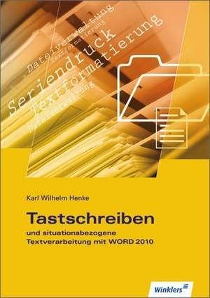 Tastschreiben und situationsbezogene Textverarbeitung mit WORD. Schuelerbuch