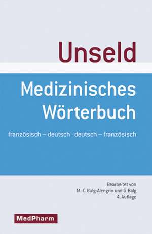 Medizinisches Woerterbuch - Dictionnaire medical