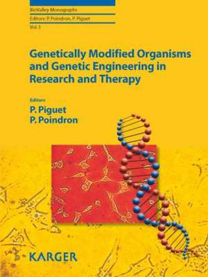 Genetically Modified Organisms and Genetic Engineering in Research and Therapy