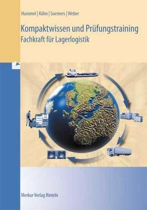 Kompaktwissen und Pruefungstraining - Fachkraft fuer Lagerlogistik