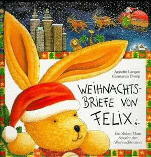 Weihnachtsbriefe von Felix de Annette Langen