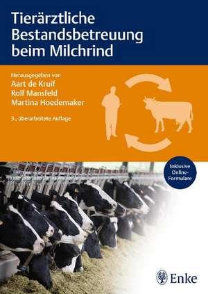 Tieraerztliche Bestandsbetreuung beim Milchrind