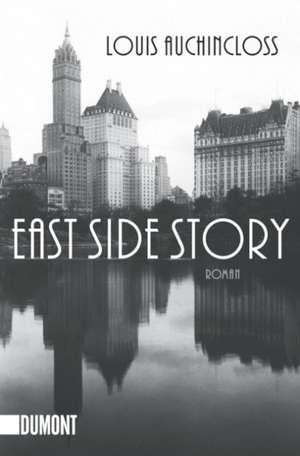 East Side Story de Louis Auchincloss