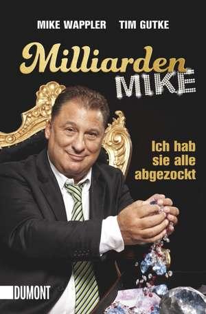 Milliarden Mike de Mike Wappler