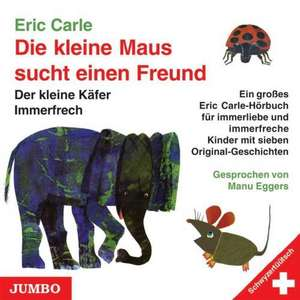 Die kleine Maus sucht einen Freund. Schweizerdeutsche Ausgabe