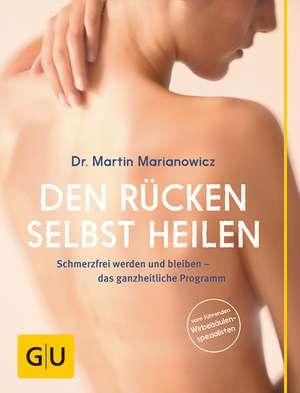 Den Rücken selbst heilen de Martin Marianowicz