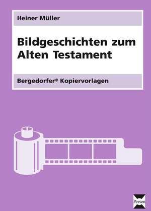 Bildgeschichten zum Alten Testament