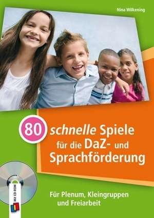 80 schnelle Spiele fuer die DaZ- und Sprachfoerderung