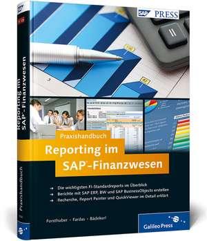 Praxishandbuch Reporting im SAP-Finanzwesen de Heinz Forsthuber