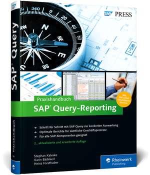 Praxishandbuch SAP Query-Reporting de Stephan Kaleske