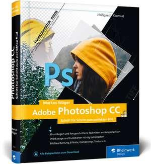 Adobe Photoshop CC de Markus Wäger