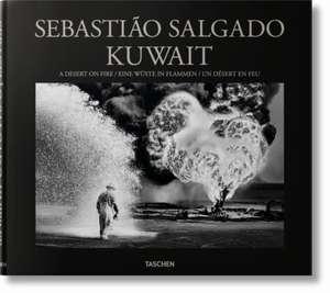 Sebastião Salgado. Kuwait. A Desert on Fire de Sebastião Salgado
