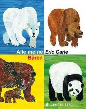 Alle meine Bären de Eric Carle