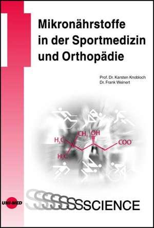 Mikronaehrstoffe in der Sportmedizin und Orthopaedie