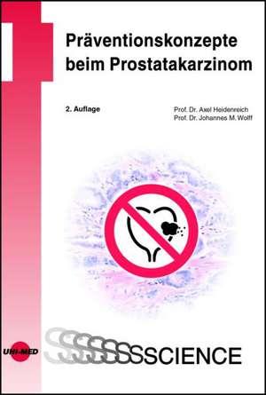Praeventionskonzepte beim Prostatakarzinom