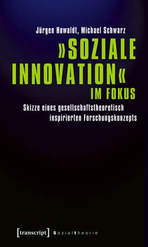 »Soziale Innovation« im Fokus de Jürgen Howaldt