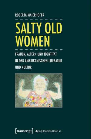 Salty Old Women