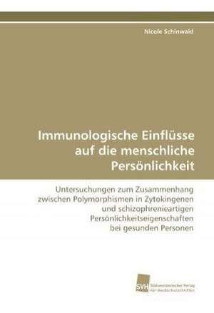 Immunologische Einflusse Auf Die Menschliche Personlichkeit