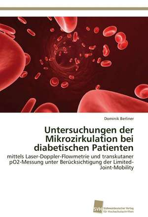 Untersuchungen Der Mikrozirkulation Bei Diabetischen Patienten