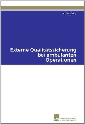 Externe Qualitatssicherung Bei Ambulanten Operationen