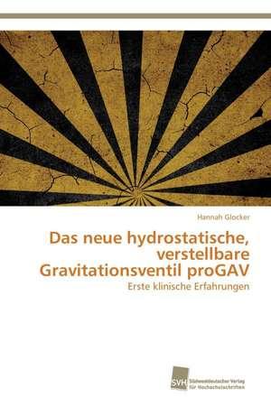 Das Neue Hydrostatische, Verstellbare Gravitationsventil Progav