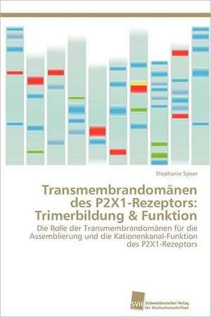 Transmembrandomanen Des P2x1-Rezeptors