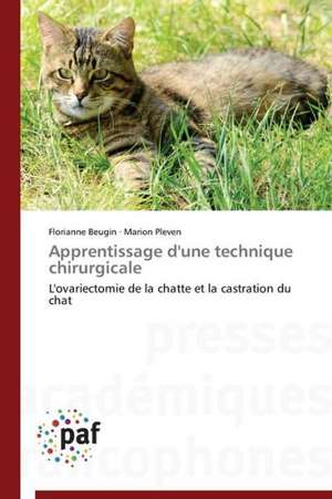Apprentissage d'une technique chirurgicale