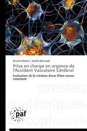 Prise en charge en urgence de l'Accident Vasculaire Cerebral