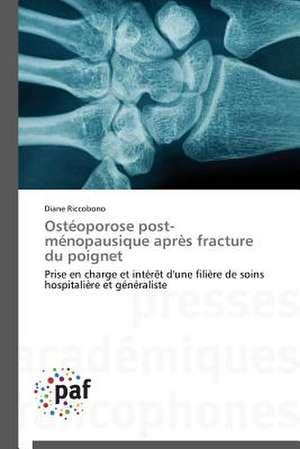 Osteoporose post-menopausique après fracture du poignet