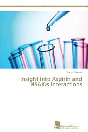 Insight into Aspirin and NSAIDs interactions