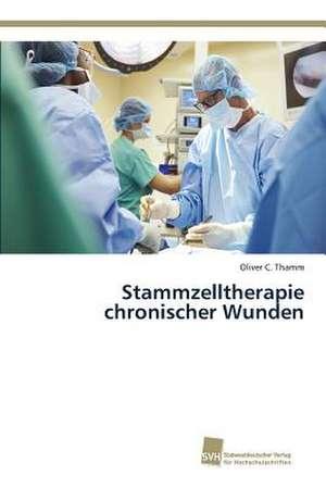 Stammzelltherapie chronischer Wunden