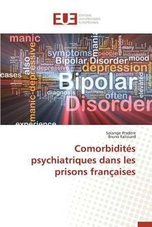 Comorbidites Psychiatriques Dans Les Prisons Francaises