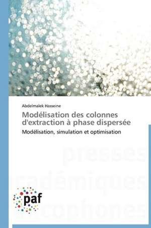 Modelisation des colonnes d'extraction à phase dispersee