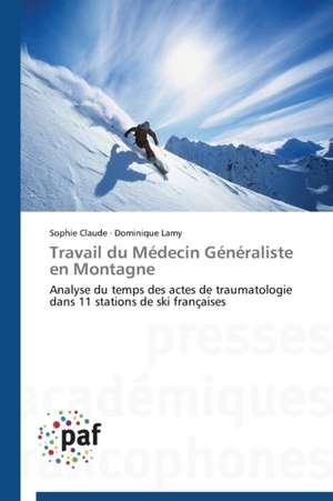 Travail du Medecin Generaliste en Montagne