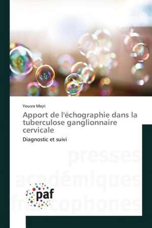 Apport de l'echographie dans la tuberculose ganglionnaire cervicale