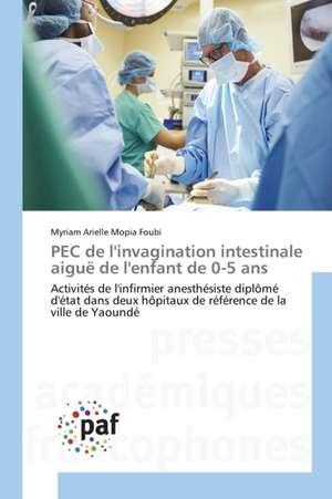 PEC de l'invagination intestinale aiguë de l'enfant de 0-5 ans
