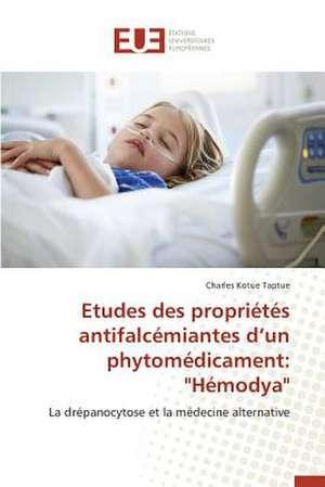 Etudes Des Proprietes Antifalcemiantes D'Un Phytomedicament
