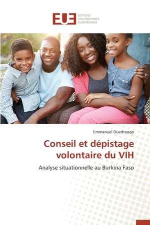 Conseil Et Depistage Volontaire Du Vih