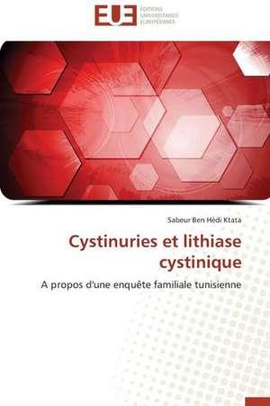 Cystinuries Et Lithiase Cystinique