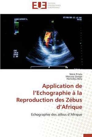 Application de L'Echographie a la Reproduction Des Zebus D'Afrique