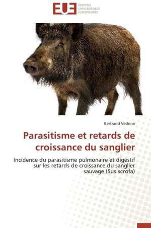 Parasitisme Et Retards de Croissance Du Sanglier