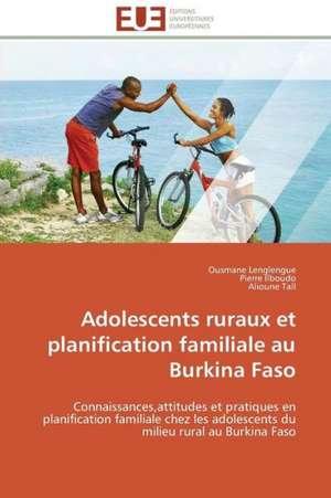 Adolescents Ruraux Et Planification Familiale Au Burkina Faso