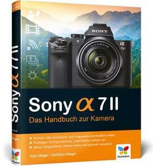 Sony alpha 7II de Kyra Sänger