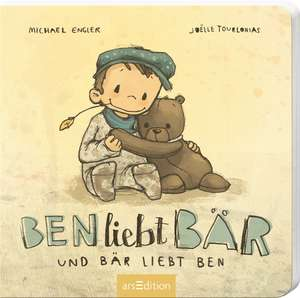 Ben liebt Bär ... und Bär liebt Ben de Michael Engler