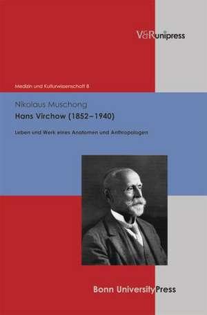 Hans Virchow (1852-1940)