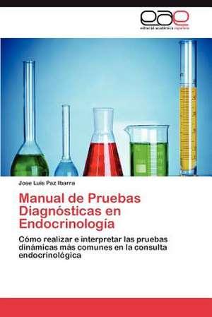 Manual de Pruebas Diagnosticas En Endocrinologia