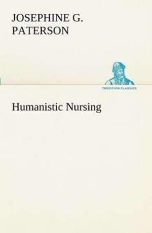 Humanistic Nursing