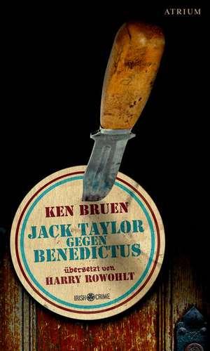 Jack Taylor gegen Benedictus de Ken Bruen